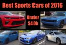 Top 5 Sports Cars for Under $40k of 2016
